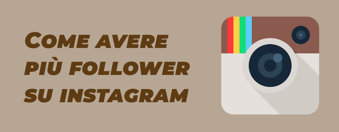 Come Avere Più Follower su Instagram